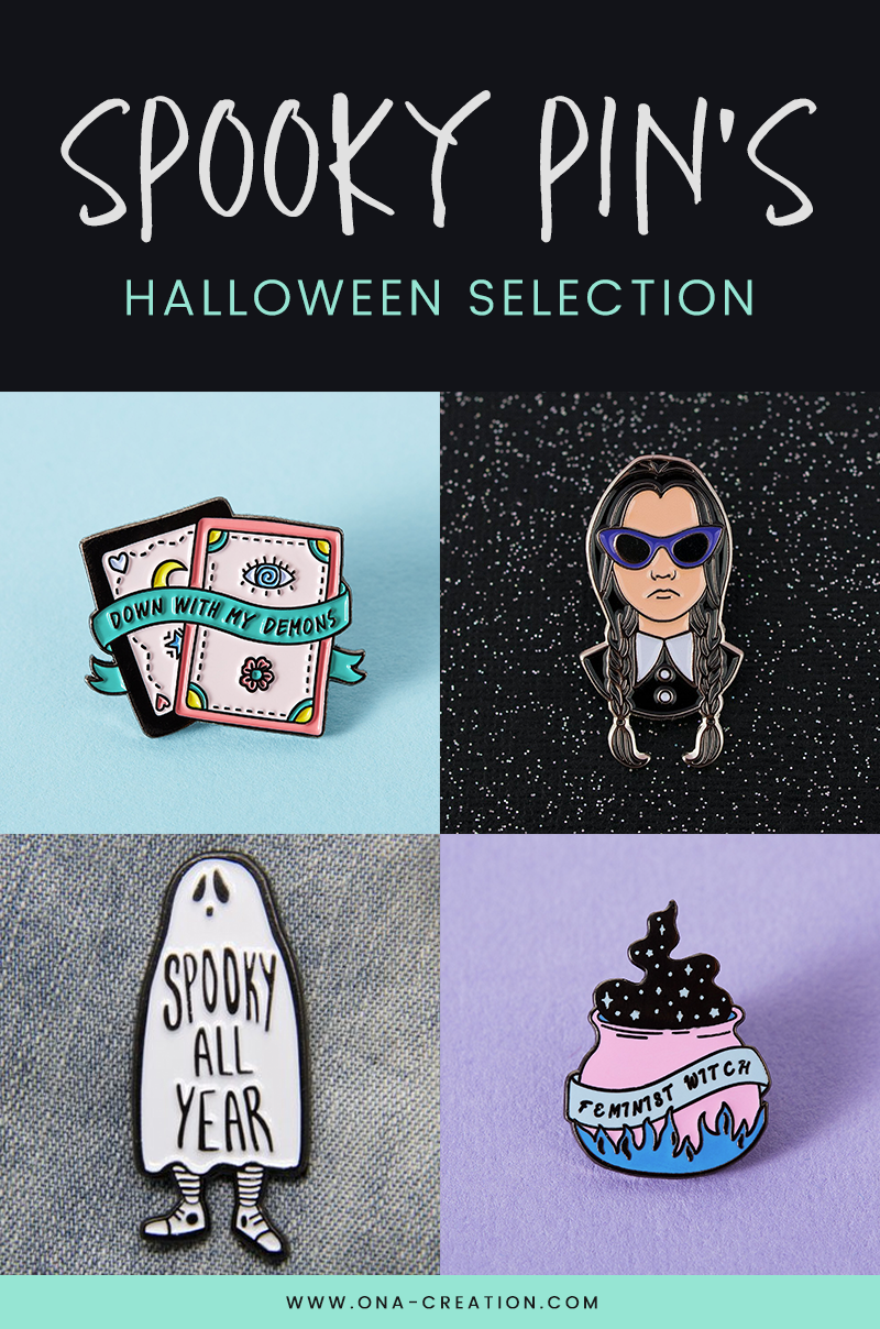 Pin's, la sélection spéciale Halloween - Spooky pin Halloween selection - Enamel pin's - Witch, ghost, wednesday adams...