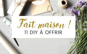 11 idées cadeaux DIY à offrir à Noël - Handmade gift - Fait maison - diy facile