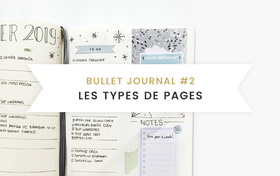Bullet Journal 2 Les Types De Pages Setup Ona Creation